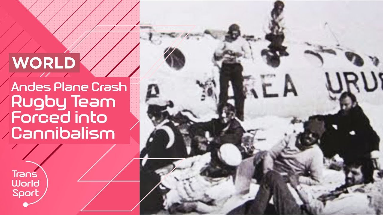 Cannibalism In The Andes 1972 Plane Disaster Documentary Trans World Sport Youtube