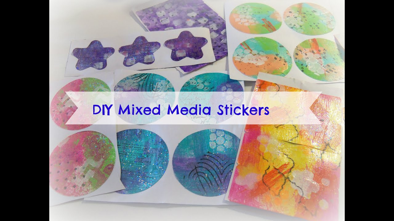 How To Make Easy Mixed Media Stickers/ DIY Homemade Stickers