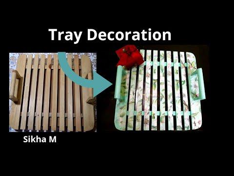 Tray Decoration | Renovate Your Old Tray With Decoupage/ Napkin Transfer | Home Decor | Sikha M
