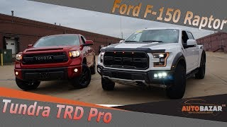 2018 Ford Raptor VS Toyota Tundra TRD 2017. Тест драйв Форд Раптор 2018 и Toyota Tundra TRD PRO 2017
