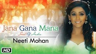 Video Jana Gana Mana | The Soul Of India | Neeti Mohan download MP3, 3GP, MP4, WEBM, AVI, FLV Juni 2018