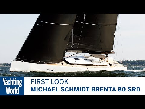 Michael Schmidt Yachtbau Brenta 80 SRD | First Look | Yachting World