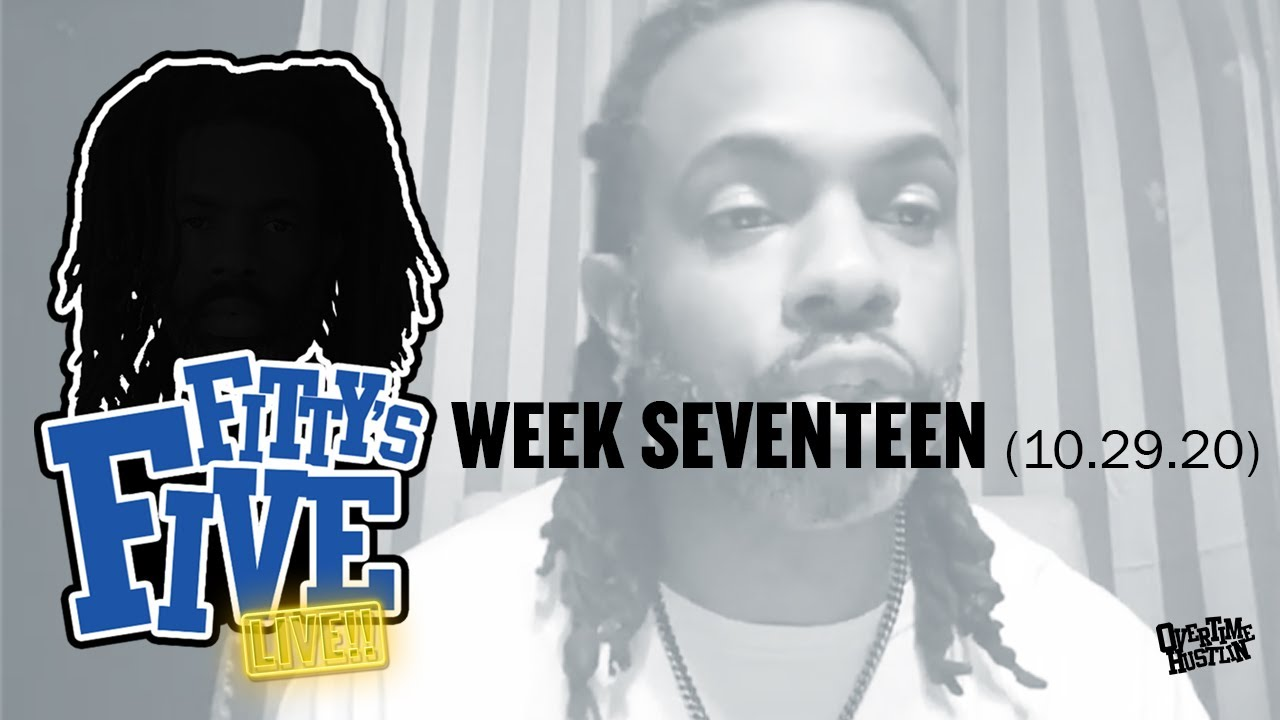 "Overtime Hustlin Presents ""Fitty's Five"" (Week 17) Hosted by Fitty The Ceaser"