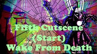 Fifth Cutscene (Start)