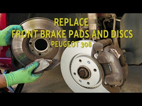 Replace front brake pads & discs – Peugeot 308 (2007-2014)