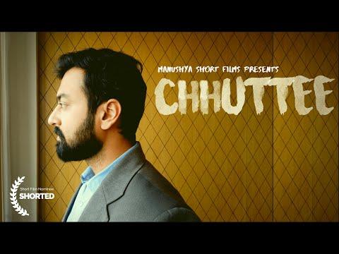 Chhuttee | Short Film Nominee