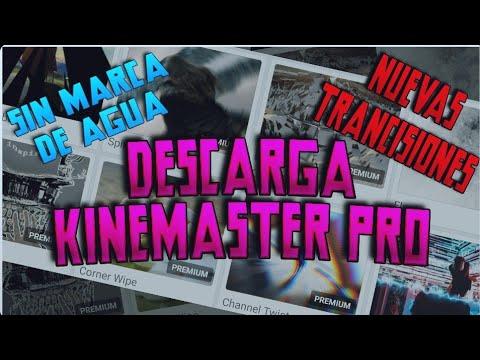 Descarga Kinemaster Pro Con Todo Desbloqueado Highlights Free