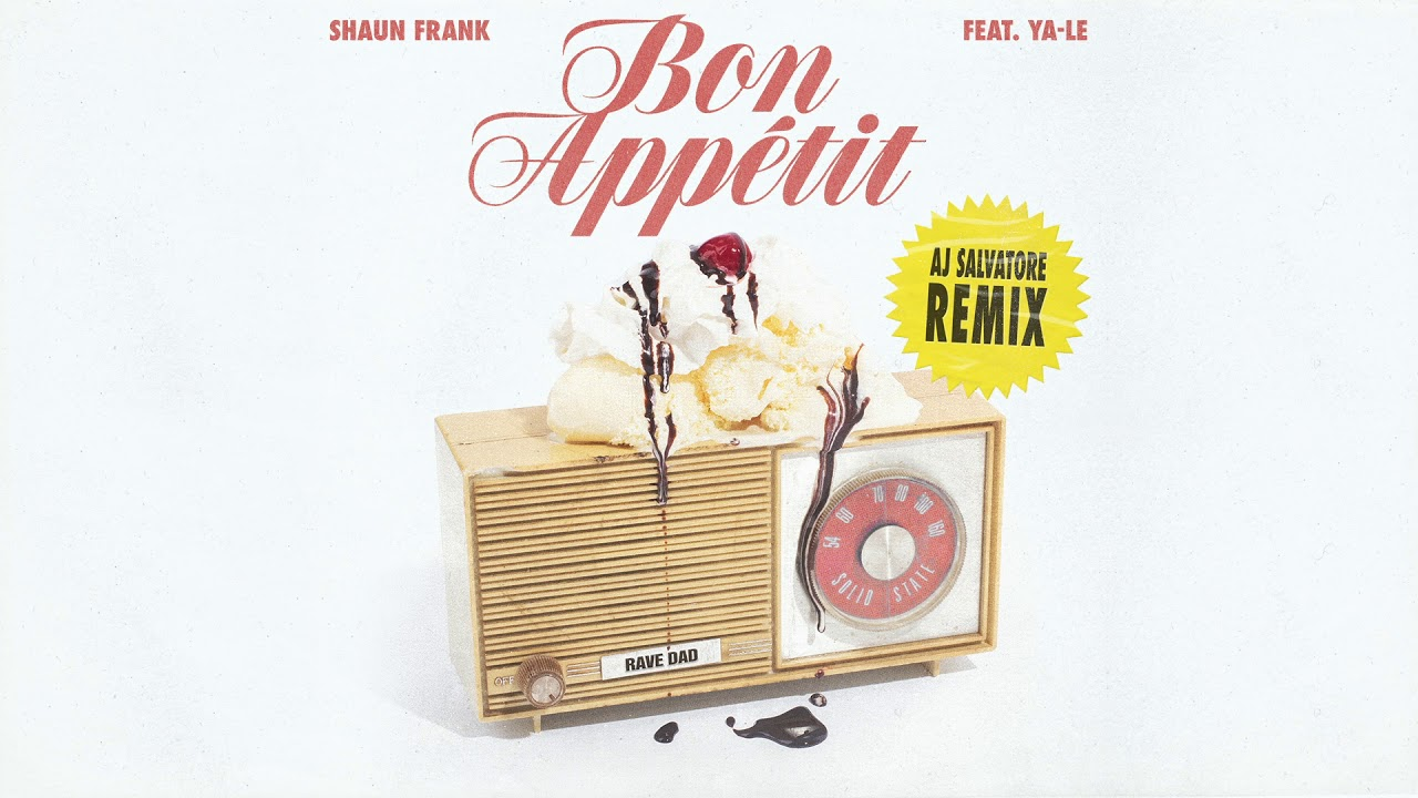 Shaun Frank — Bon Appétit feat. YA-LE (AJ Salvatore Remix) [Ultra Music]