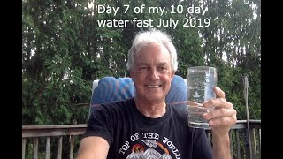 My 10-day water fast Day 7