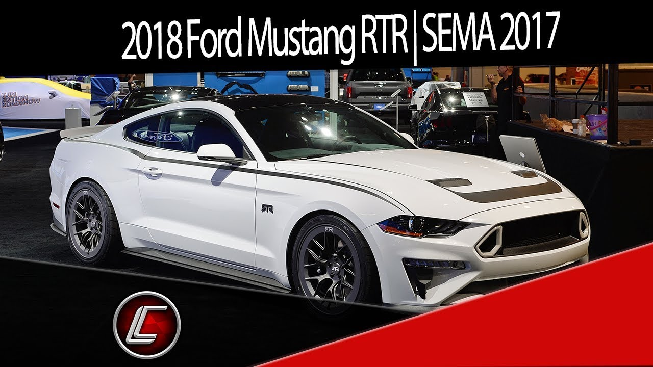2018 ford mustang rtr sema 2017 youtube. Black Bedroom Furniture Sets. Home Design Ideas