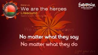 "Litesound - ""We Are The Heroes"" (Belarus)"
