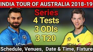India Tour Of Australia 2018-19 | Schedule, Venues, Date& Time, Fixture | India Vs Australia 2018-19