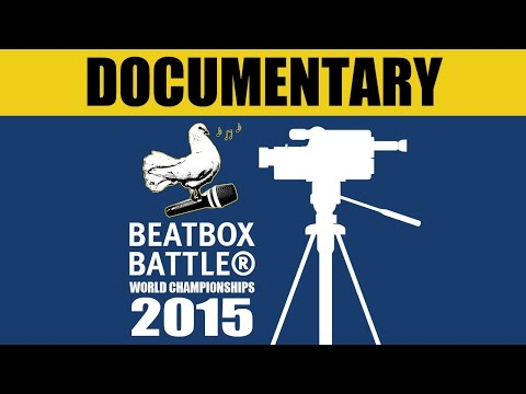 AWESOME BEATBOX DOCUMENTARY | BEHIND THE SCENES #BBBWC2015