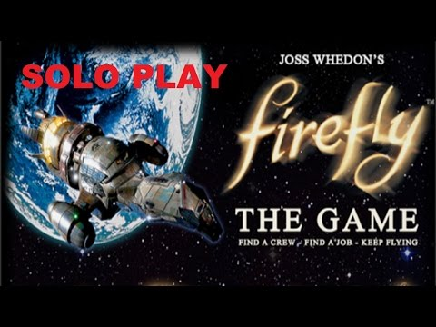 Firefly Playthrough Intro and Setup