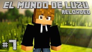 LA PEOR SUERTE DE LA SERIE! El Mundo de Luzu Reloaded E7