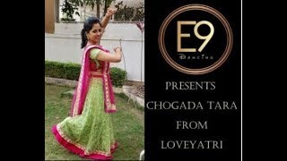 Chogada Tara Garba Dance | Loveyatri by E9 Dancing Choreography