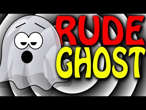 Rude Ghost Invades My Home: I'm Still Here   2 Girls 1 Let's play