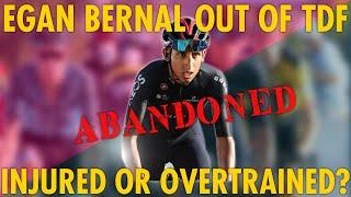 *BREAKING NEWS* EGAN BERNAL OUT OF TDF!