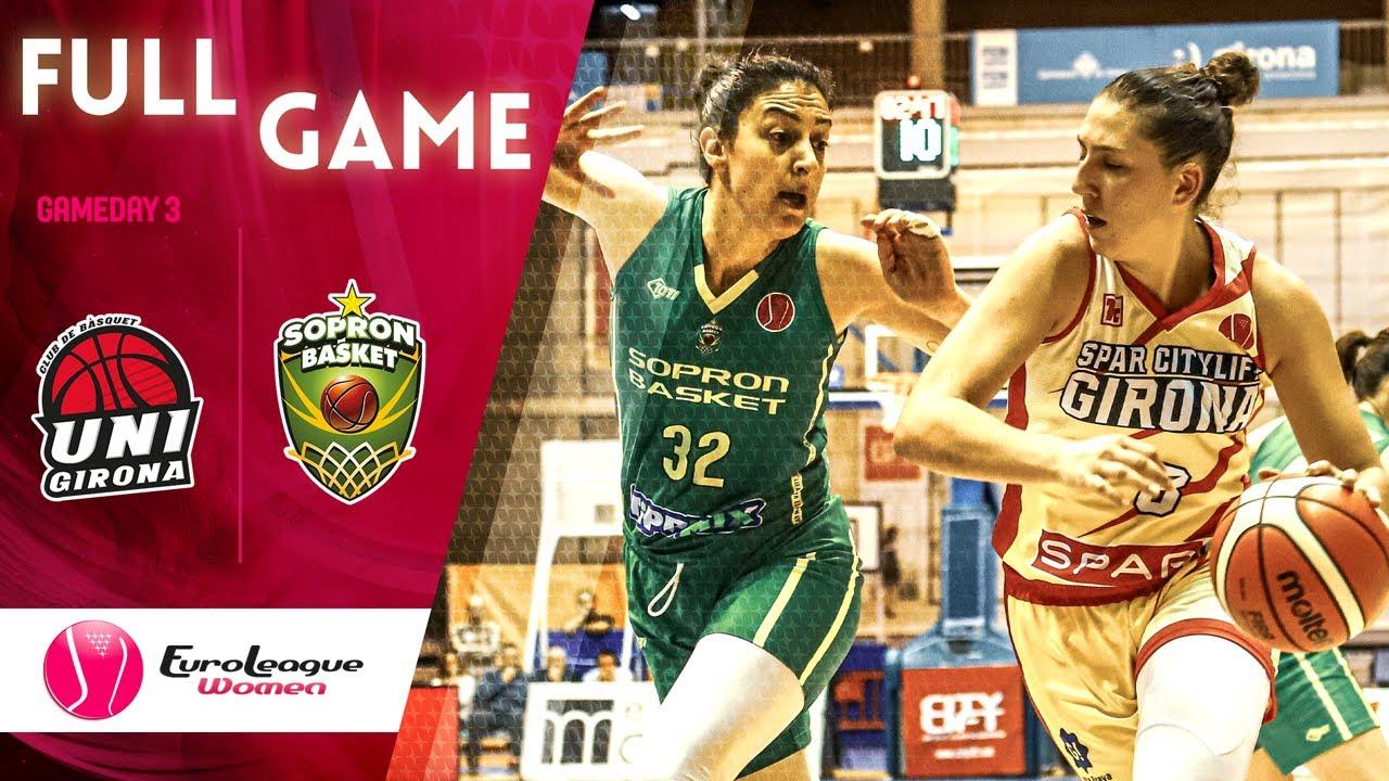 Spar Citylift Girona v Sopron Basket - Full Game - EuroLeague Women 2019