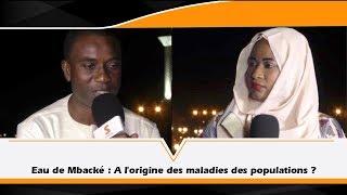 Direct - Eau de Mbacké: A l'origine des maladies des populations ?