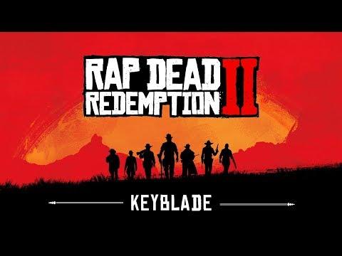 RED DEAD REDEMPTION 2 RAP - Forajidos Siempre   Keyblade