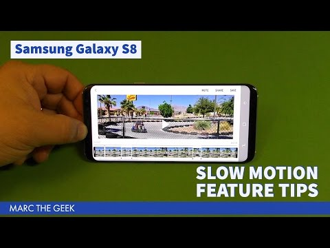 Samsung Galaxy S8: Slow Motion Feature Tips