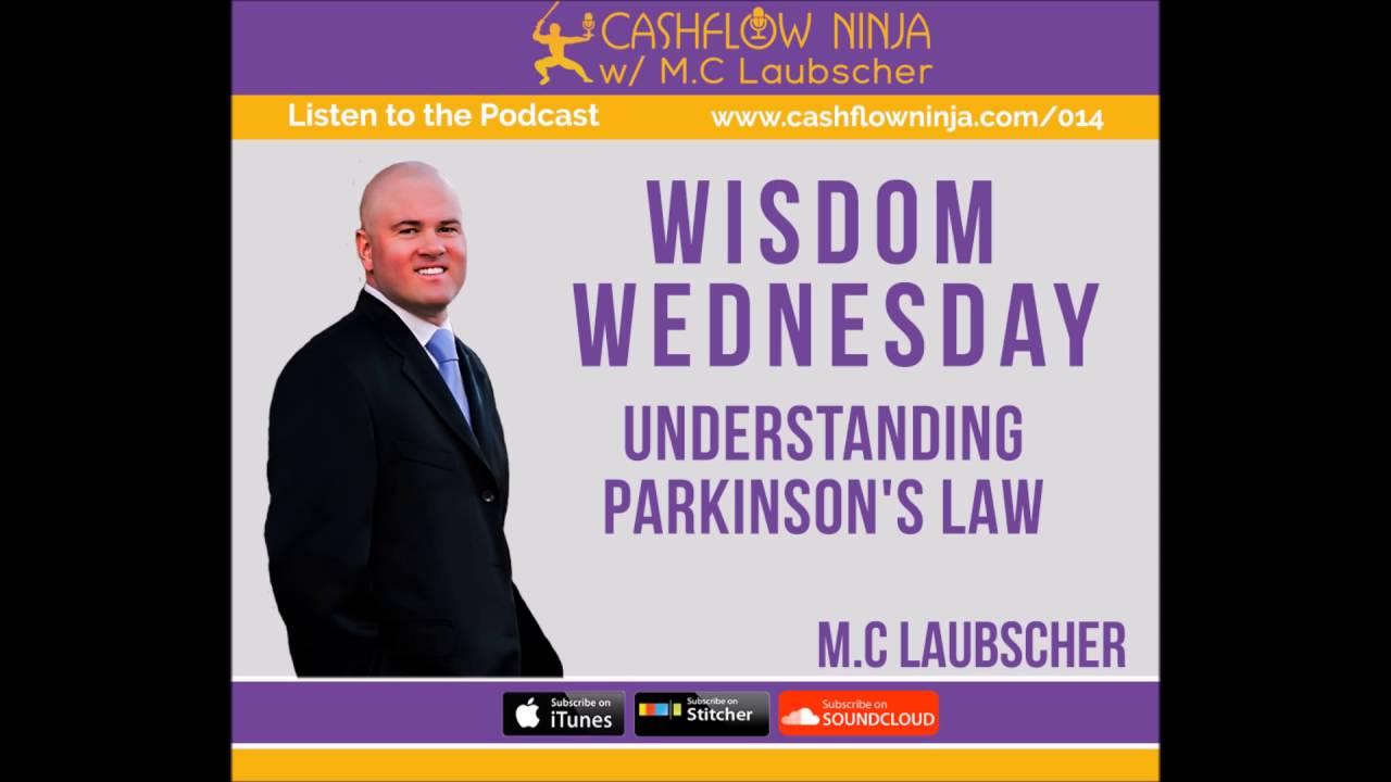 014: M.C. Laubscher: Wisdom Wednesday! Understanding Parkinson's Law
