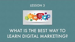What is the best way to Learn Digital Marketing?