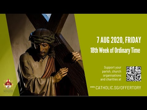 Catholic Weekday Mass Today Online - Friday, 18th Week Of Ordinary Time 2020