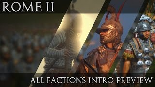 Total War: ROME II | All campaign faction intros preview (Campaign Intro Mod)