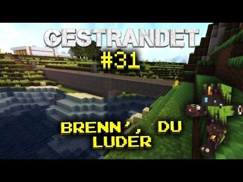 Brenn', du Luder! -GESTRANDET- #31 [HD][German]