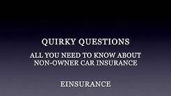 All You Need to Know About Non Owner Car Insurance