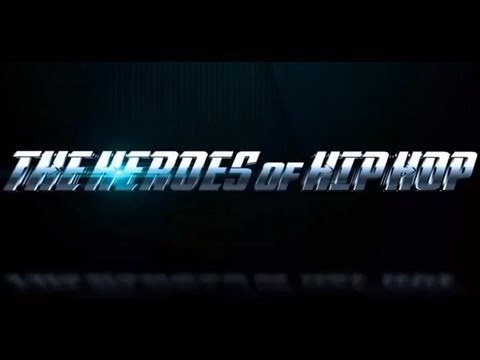 "6ix 5ive's ""The Heroes of Hip-Hop"" episode 1 directed by Nimi Hendrix"