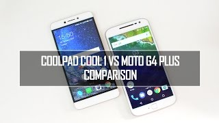 Coolpad Cool 1 vs Moto G4 Plus-  In Depth Comparison, Performance, Camera and Battery