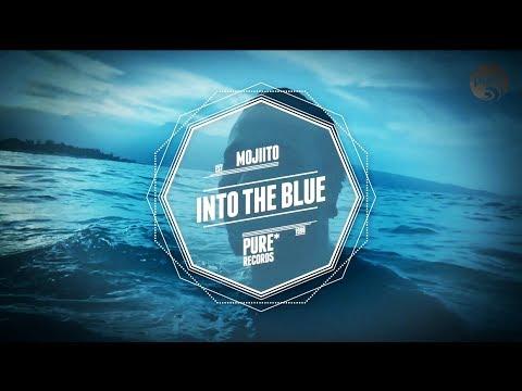 MOJIITO - INTO THE BLUE • pure* records