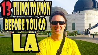 Los Angeles Travel Tips: 13 Things to Know Before You Go to LA