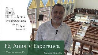 Fé Amor Esperança - Minuto da Palavra - IPB Tingui - 22/5/2020