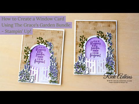 How To Make A Fun Window Card - Grace's Garden Stampin' Up!