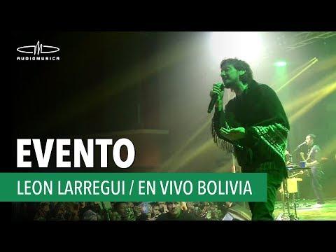 Show de Leon Larregui en Bolivia