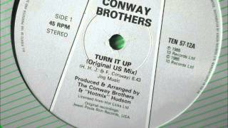 "Conway Brothers  - Turn it up. 1985  (12"" Original U.S. mix)"