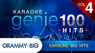 KARAOKE BIG HITs : คาราโอเกะเพลงฮิต Vol.4 (Genie 100 Hits)