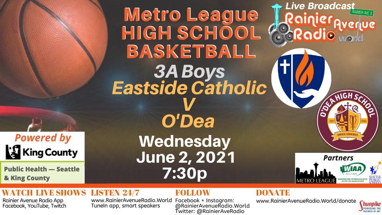 6-2-21 Metro League Basketball: Boys Eastside Catholic v O'Dea