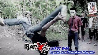 "RapX - LUPUS "" Lupain Pacar Utamakan Selingkuh "" (Official Music Video) Mp3"