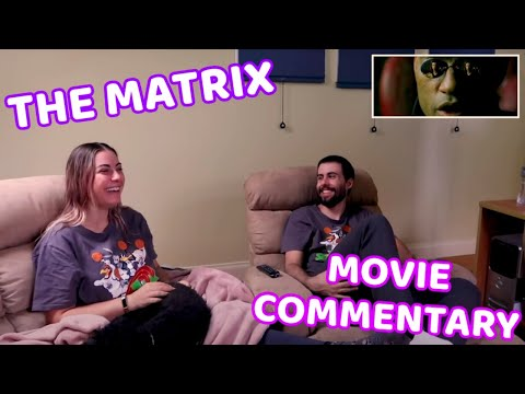 Play THE MATRIX makes me feel so old | Feat. Matt | Movie Commentary