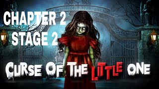 Curse Of The Little One Chapter 2 Stage 2 Walkthrough