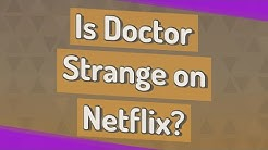 Is Doctor Strange on Netflix?