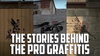 CSGO The stories behind the pro graffitis