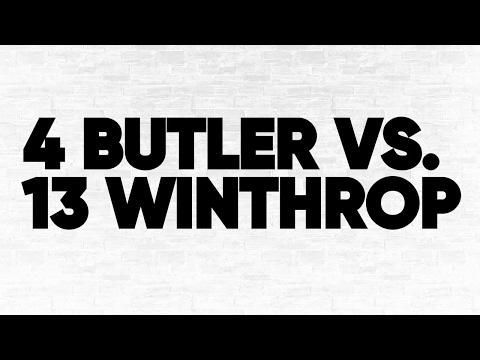 Bracket Breakdown: (4) Butler vs. (13) Winthrop