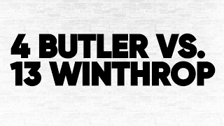 Bracket Breakdown: (4) Butler vs. (13) Winthrop