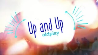 Up and Up Coldplay Lyrics